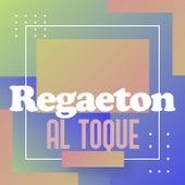 Regaeton Al Toque de Various Artists
