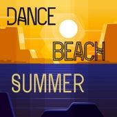 Dance Beach Summer by Various Artists