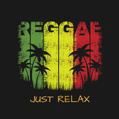 Reggae Just Relax by Various Artists