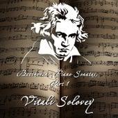 Beethoven: Piano Sonatas, Pt. 1 de Vitali Solovey
