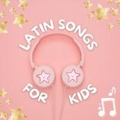 Latin Songs For Kids de Various Artists