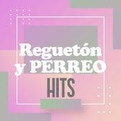 Reguetón y Perreo Hits de Various Artists