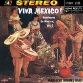 Viva Mexico! - Rancheros De Mexico, Vol. 2 de Mariachi Miguel Dias