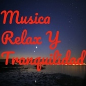 Musica Relax Y Tranquilidad von Relaxing Music (1)