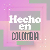 Hecho en Colombia von Various Artists