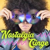 Nostalgia Cringe von Various Artists