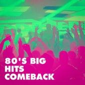 80's Big Hits Comeback de Various Artists