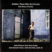 Ashiklar, Those Who Are In Love by Various Artists