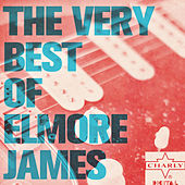 The Very Best of Elmore James by Elmore James