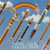 Native Flute Collection by Various Artists