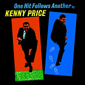One Hit Follows Another by Kenny Price