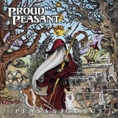 Peasantsongs by Proud Peasant