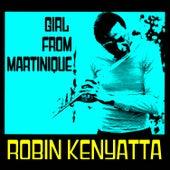 Girl from Martinique by Robin Kenyatta