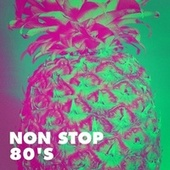 Non Stop 80's by Various Artists