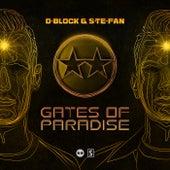 Gates Of Paradise van D-Block