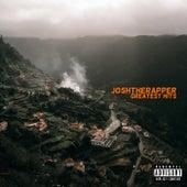 GREATEST HITS by Joshtherapper