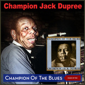 Champion of the Blues (Album of 1961) de Champion Jack Dupree