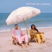 Waiting on a Dream by Us The Duo
