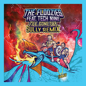 Till Gone Day (Sully Remix) by The Floozies