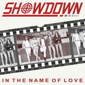 In the Name of Love by Showdown