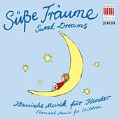 Sweet Dreams (Classical Music for Children) by Various Artists