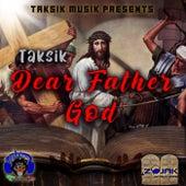 Dear Father God de Taksik