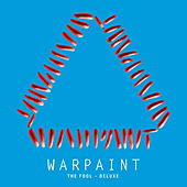 The Fool (Deluxe) von Warpaint
