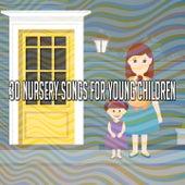 30 Nursery Songs for Young Children de Canciones Infantiles