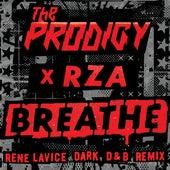Breathe (feat. RZA) (René LaVice Dark D&B Remix) by The Prodigy