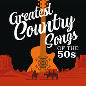 Greatest Country Songs of the 50s de Various Artists
