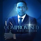 UnCompromised de Kenny Robinson