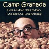 Camp Granada (Hello Muddah Hello Faddah, I Am Back at Camp Grenada) de Allan Sherman