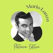 Mario Lanza - Platinum Edition by Mario Lanza