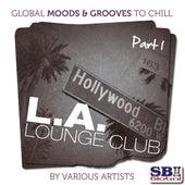 L.A. Lounge Club  ..... Part 1 von Various Artists
