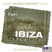 Ibiza Lounge Club ..... Part 1 von Various Artists