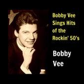 Bobby Vee Sings Hits of the Rockin' 50'S de Bobby Vee