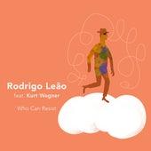 Who Can Resist (feat. Kurt Wagner) by Rodrigo Leão