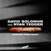 Learn To Love Me (feat. Ryan Tedder) (Morgan Page Remix) by David Solomon