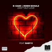 Can't Buy Love (feat. Baby E) von B-Case
