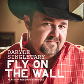 Fly on the Wall by Daryle Singletary