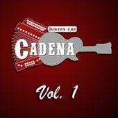 Jueves Con Cadena, Vol. 1 de Jueves Con Cadena