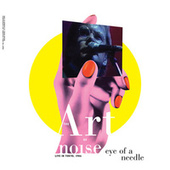 Eye of a Needle (Live in Tokyo, 1986) fra Art of Noise