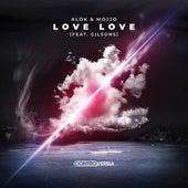 Love Love (feat. Gilsons) von Alok