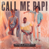 Call Me Papi (feat. Dawty Music) (Extended Version) von Feder