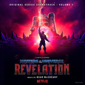 Masters of the Universe: Revelation (Netflix Original Series Soundtrack, Vol. 1) by Bear McCreary