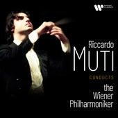 Riccardo Muti Conducts the Wiener Philharmoniker de Wiener Philharmoniker