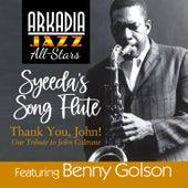 Syeeda's Song Flute (feat. Mike LeDonne, Dwayne Burno & Joe Farnsworth) (from Arkadia Jazz All-Stars