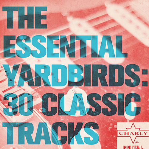 The Essential Yardbirds de Various Artists