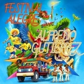 Festival alegres Alfredo Gutiérrez de Alfredo Gutierrez