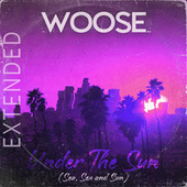 Under the Sun (Sea, Sex and Sun) [Extended] by Woose